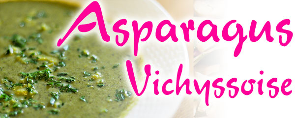 Asparagus Vichyssoise